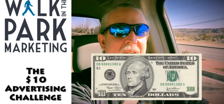 Ken Drives the $10 Advertising Challenge