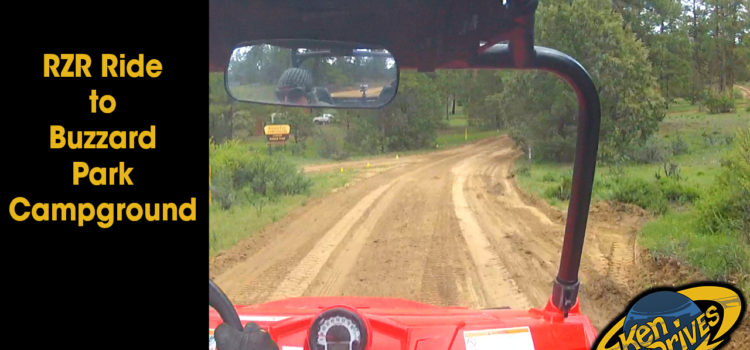 RZR Ride to Buzzard Park Campground