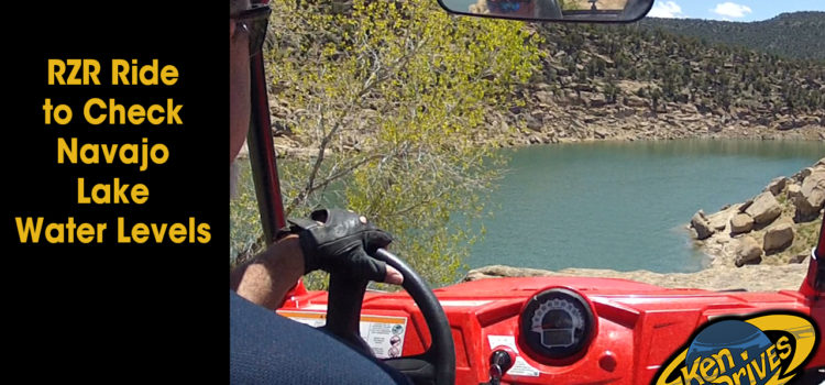 RZR Ride to Check Navajo Lake Water Levels